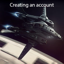 Getting Started With Star Citizen Part 1 – Creating an Account