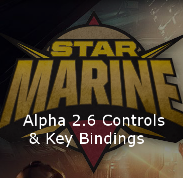Star Citizen Alpha 2.6.3 Key Bindings | Commands | Controls