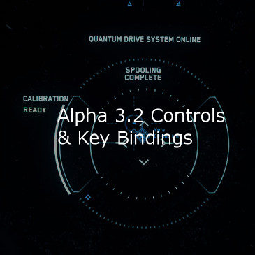 Star Citizen Alpha 3.2 Key Bindings | Commands | Controls