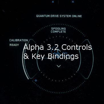 Star Citizen Alpha 3.2 Key Bindings | Commands | Controls