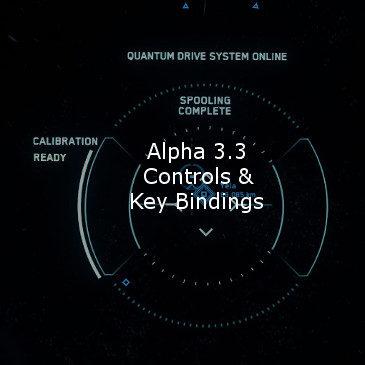 Star Citizen Alpha 3.3 Key Bindings | Commands | Controls