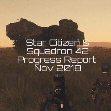 Star Citizen Progress Report November 2018