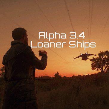 Star Citizen Alpha 3.4 Loaner Ship Matrix
