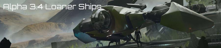 Alpha 3.4 Loaner Ships