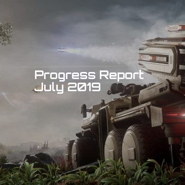 Star Citizen Progress Report July 2019
