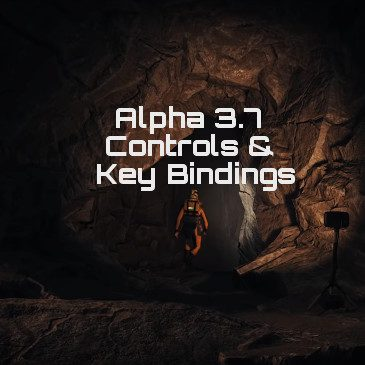Star Citizen Alpha 3.7 Key Bindings | Commands | Controls