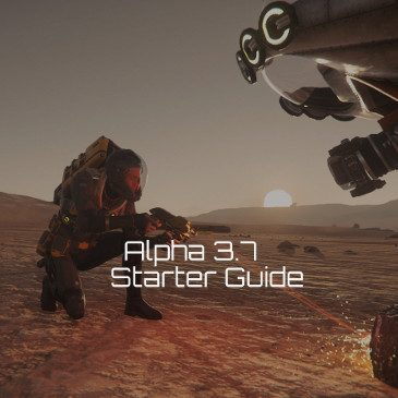 Star Citizen Alpha 3.7 New Player Guide